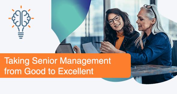 Excellent Senior Management